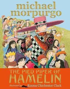 The-Pied-Piper-of-Hamelin-by-Michael-Morpurgo-Hardback-2015