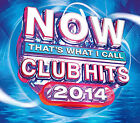 Now Thats What I Call Club Hits 2014 Various Artists Audio CD