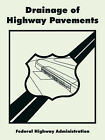 Drainage of Highway Pavements by Federal Highway Administration (Paperback / softback, 2005)