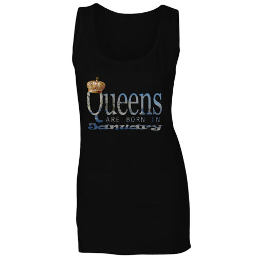 Queens Are Born In January Ladies T-shirt//Tank Top s155f