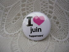 Gadget Miniature Tupperware : Badge / Épinglette / Pin's I Love juin