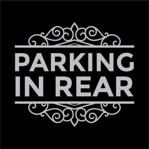 Business Sign Parking in Rear Vinyl Decal Sticker Door Store Window Decal