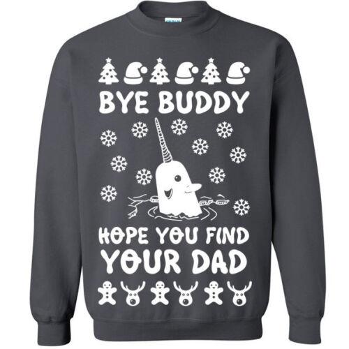 645 Bye Buddy Crew Sweatshirt ugly christmas sweater party elf funny narwhal new
