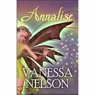 Annalise 9781448921874 by Vanessa Nelson Paperback