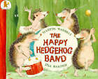 The Happy Hedgehog Band by Martin Waddell (Paperback, 1993)