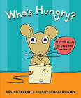 Who's Hungry? by Dean Hacohen (Hardback, 2015)