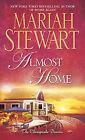 Almost Home: The Chesapeake Diaries by Mariah Stewart (Paperback / softback)