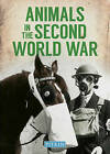 Animals in the Second World War by Peter Street (Paperback, 2017)