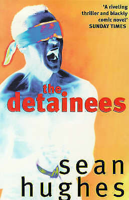 1 of 1 - SEAN HUGHES The Detainees, (great references to Wedding Present & indie bands)