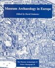 Museum Archaeology in Europe by Oxbow Books (Paperback, 1994)