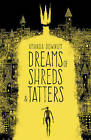 Dreams of Shreds and Tatters by Amanda Downum (Paperback, 2015)