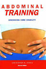 Abdominal Training: Enhancing Core Stability by Christopher M. Norris (Paperback, 2001)