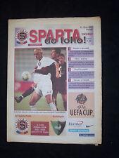 Orig.PRG    UEFA Cup   2002/03    SPARTA PRAG - DENIZLISPOR  !!  SELTEN