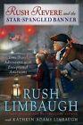 Rush Revere and the Star-Spangled Banner by Rush Limbaugh (Hardback, 2015)