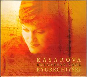 Vesselina-KASAROVA-BULGARIAN-SOUL-Kyurkchiyski-Folksongs-Dilmano-Dilero-CD-NEU