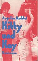 Kitty und Kay von Angelika Mechtel  Gebunden