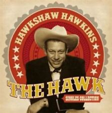 HAWKSHAW HAWKINS - HAWK: SINGLES COLLECTION NEW CD