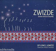 Zwizde CD Op lonci loncici 2015 Tradicijski napjevi Sokadije Zenski vokalni ansa