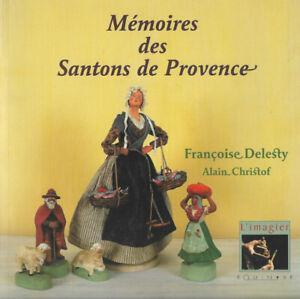 Mémoires des santons de Provence de Francoise Delesty et Alain Christof
