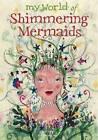 Shimmering Mermaids by Meg Clibbon (Paperback, 2013)