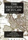 The Evolution of EU Law (2011, Taschenbuch)