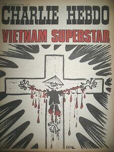 CHARLIE-HEBDO-N-75-VIETNAM-SUPERSTAR-DESSINS-REISER-WOLINSKI-CABU-1972
