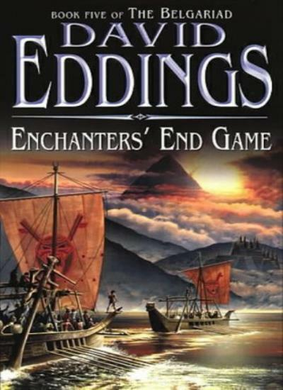 Enchanters' End Game: Book Five Of The Belgariad (The Belgariad (TW)) By David