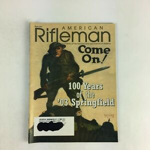 March-2003-American-Rifleman-Magazine-Come-On-100-Years-of-the-039-03-Springfield