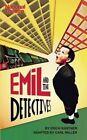 Emil and the Detectives by Erich Kastner, Carl Miller (Paperback, 2013)