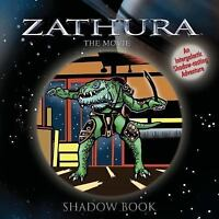 Zathura the Movie Shadowbook: An Intergalactic Shadow-Casting Adventure Houghto