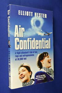 AIR-CONFIDENTIAL-Elliott-Hester-HOSTIE-AIRLINE-FLIGHT-ATTENDANT-MEMOIR-book