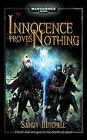 Innocence Proves Nothing by Sandy Mitchell (Paperback, 2009)