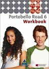 Portobello Road 6. Workbook (2011, Geheftet)