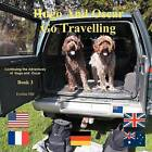 Hugo and Oscar Go Travelling: Continuing the Adventures of Hugo and Oscar by Eveline Hill (Paperback / softback, 2012)