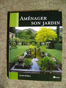Livre Aménager son jardin jardin potager d\'ornement de fleurs de ...