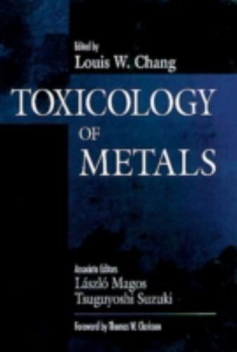 Toxicology of Metals by Chang -ExLibrary