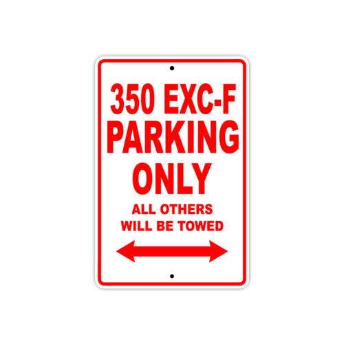 KTM 350 EXC-F Parking Only Towed Motorcycle Bike Chopper Aluminum Sign