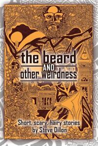 The-Beard-and-Other-Weirdness-by-Steve-Dillon-Alt-Cover-039-B-039-by-Will-Jacques