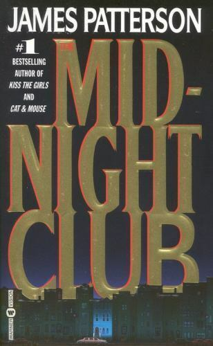 The Midnight Club Patterson, James Mass Market Paperback