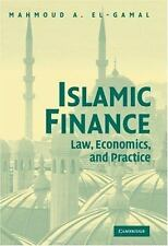 Islamic Finance: Law, Economics, And Practice: By Mahmoud A. El-Gamal