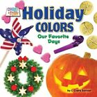 Holiday Colors: Our Favorite Days by J Clark Sawyer (Hardback, 2015)