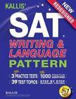 KALLIS' SAT Writing and Language Pattern (Workbook, Study Guide for the New SAT) 1 by Kallis (2016, Paperback)