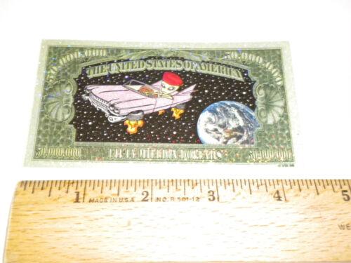 "Vintage /""Alien in car/"" Prismatic Fifty Million dollar bill 4-1//2/"" sticker COOL!"