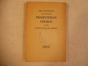 The Constitution of the United Presbyterian Church 1958 1-6I