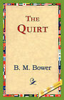 The Quirt by B M Bower (Hardback, 2006)