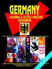 Germany Clothing and Textile Industry Handbook by International Business Publications, USA (Paperback / softback, 2005)