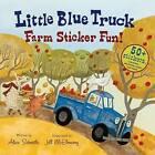 Little Blue Truck Farm Sticker Fun! by Alice Schertle (Paperback / softback, 2013)