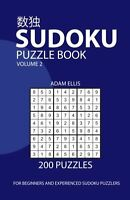 Sudoku Puzzle Book Volume 2: 200 Puzzles By Adam Ellis, (paperback), Createspace on sale