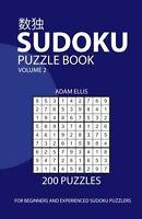Sudoku Puzzle Book Volume 2: 200 Puzzles By Adam Ellis, (paperback), Createspace on sale