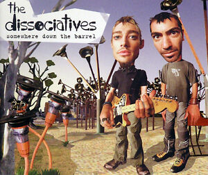 THE-DISSOCIATIVES-034-Somewhere-Down-The-Barrel-034-2004-3Trk-CD-DanielJohns-PaulMac